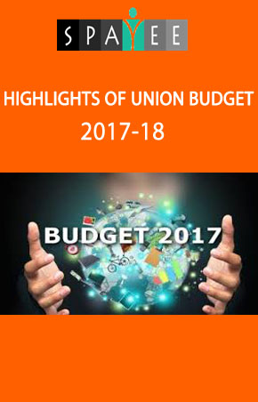 Budget 2017-18 Highlights